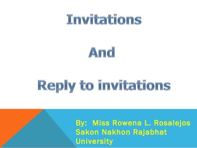 By: Miss Rowena L. RosalejosSakon Nakhon RajabhatUniversity