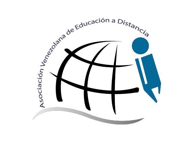 """Nuestra Organización """"La Asociación Venezolana de Educación a Distancia (AVED) fue creada en el año 2004, concebida como u..."""