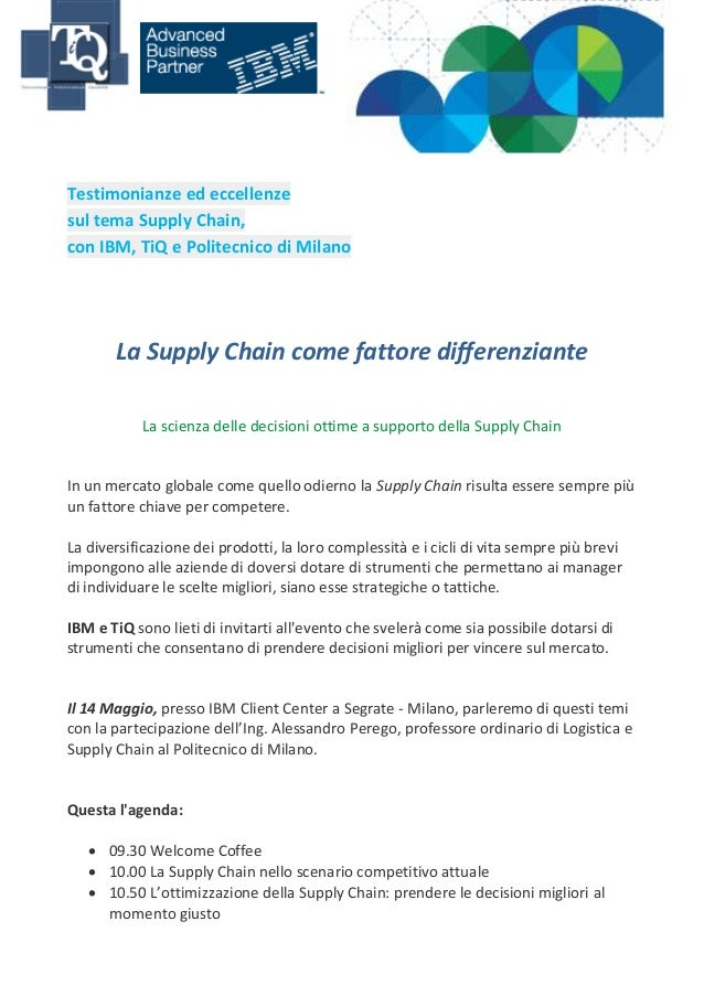 Testimonianze ed eccellenzesul tema Supply Chain,con IBM, TiQ e Politecnico di Milano       La Supply Chain come fattore d...