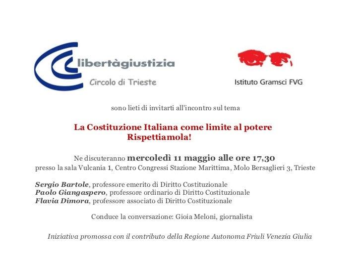 sono lieti di invitarti allincontro sul tema            La Costituzione Italiana come limite al potere                    ...