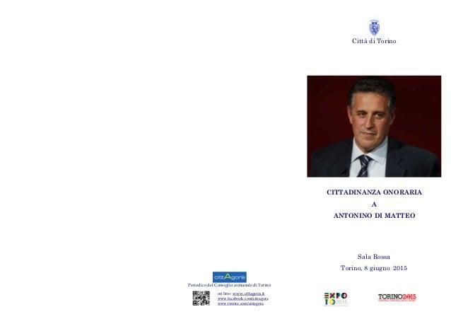 Periodico del Consiglio comunale di Torino on line: www.cittagora.it www.facebook.com/cittagora www.twitter.com/cittagora ...