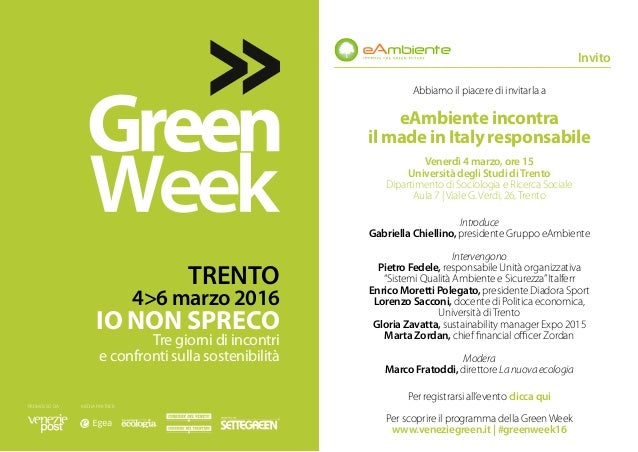 Abbiamo il piacere di invitarla a eAmbiente incontra il made in Italy responsabile Venerdì 4 marzo, ore 15 Università degl...