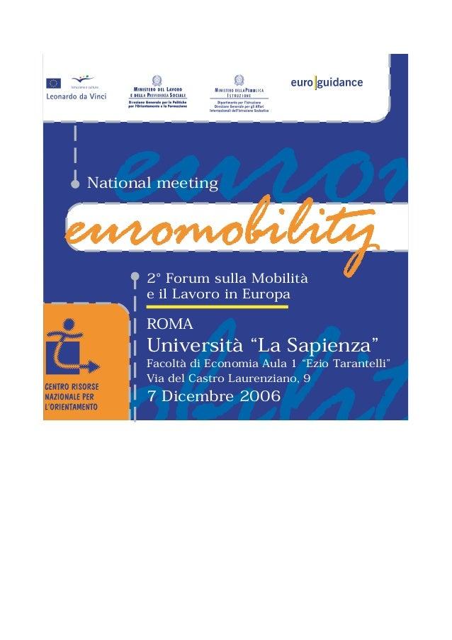 """BBNational meeting       2° Forum sulla Mobilità       e il Lavoro in Europa       ROMA       Università """"La Sapienza""""    ..."""