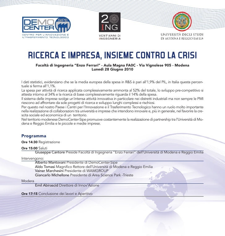 "RICERCA E IMPRESA, INSIEME CONTRO LA CRISI          Facoltà di Ingegneria ""Enzo Ferrari"" - Aula Magna FA0C - Via Vignolese..."