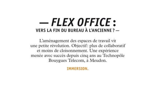 flex office vers la fin du bureau l 39 ancienne. Black Bedroom Furniture Sets. Home Design Ideas