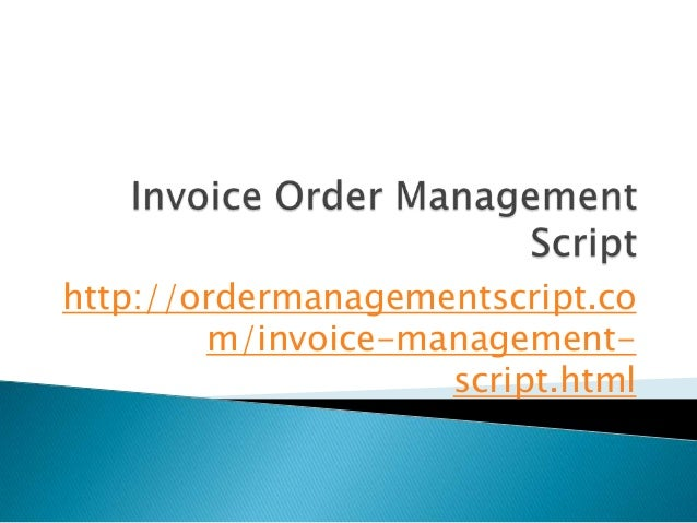 Invoice Order Management Script PHP Invoice Order Management Script - Php invoice script