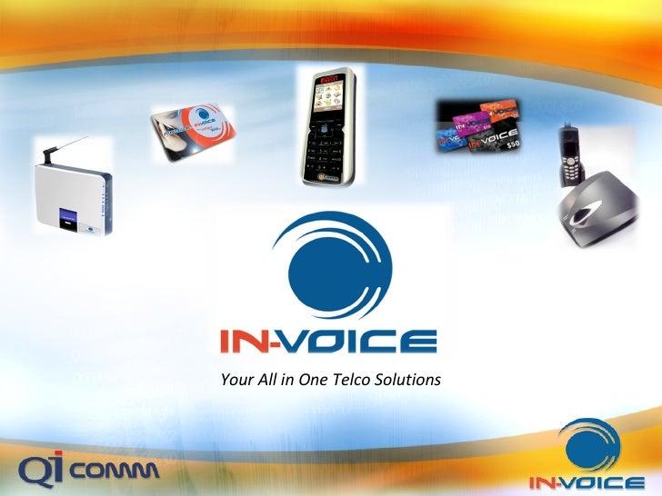 <ul><li>Your All in One Telco Solutions </li></ul>