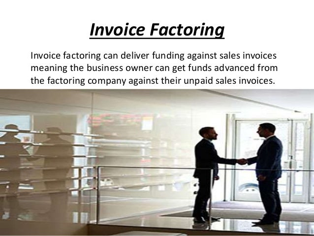 Invoice Factoring - Invoice factoring meaning