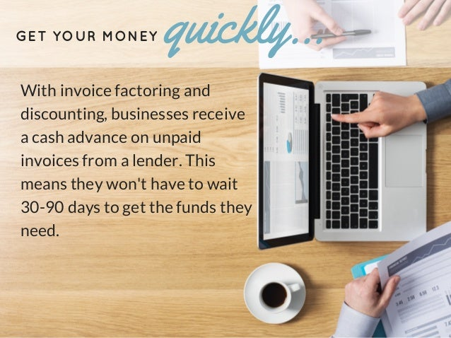 A 5-Slide Guide to Invoice Factoring and Discounting Slide 3