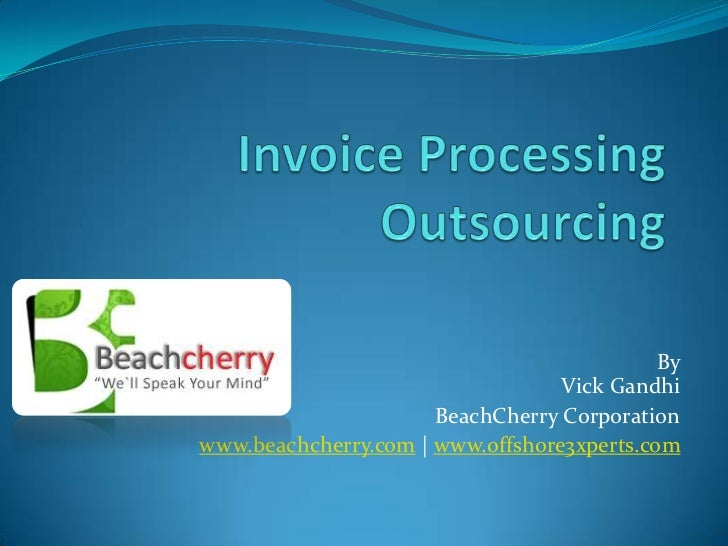By                                  Vick Gandhi                      BeachCherry Corporationwww.beachcherry.com | www.offs...