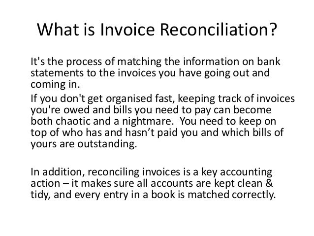 How You Can Do Invoice Reconciliation The Easy Way  ThereS No Need