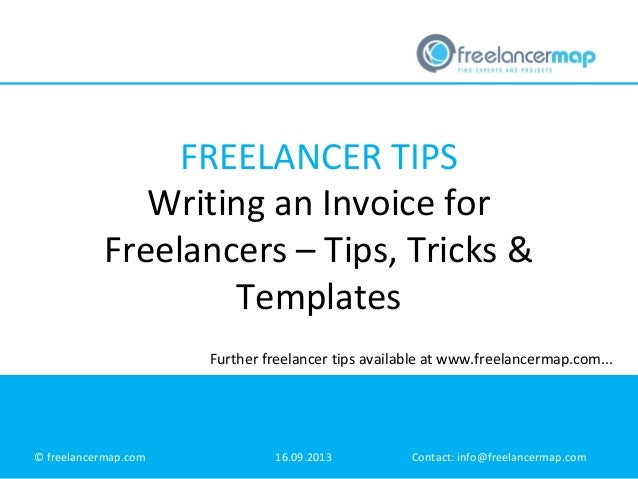 FREELANCER TIPS Writing An Invoice For Freelancers U2013 Tips, Tricks U0026  Templates © Freelancermap.  Write Invoice