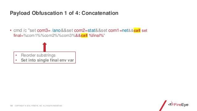 """• cmd /c """"set com3= /ano&&set com2=stat&&set com1=net&&call set final=%com1%%com2%%com3%&&call %final%"""" 100 • Reorder subs..."""