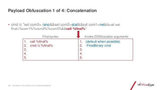 """• cmd /c """"set com3= /ano&&set com2=stat&&set com1=net&&call set final=%com1%%com2%%com3%&&call %final%"""" 103 1. call %final..."""