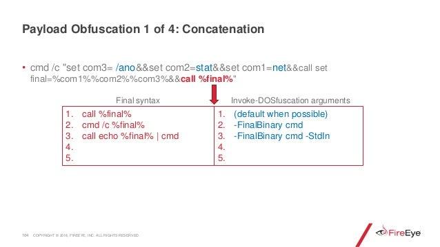 """• cmd /c """"set com3= /ano&&set com2=stat&&set com1=net&&call set final=%com1%%com2%%com3%&&call %final%"""" 104 1. call %final..."""