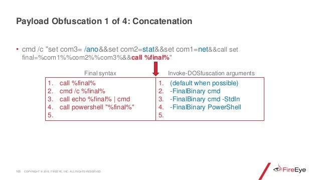 """• cmd /c """"set com3= /ano&&set com2=stat&&set com1=net&&call set final=%com1%%com2%%com3%&&call %final%"""" 105 1. call %final..."""