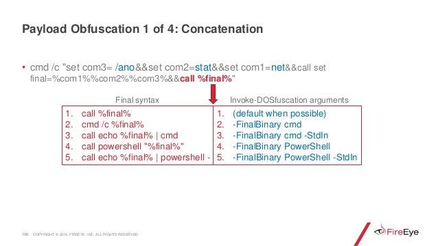 """• cmd /c """"set com3= /ano&&set com2=stat&&set com1=net&&call set final=%com1%%com2%%com3%&&call %final%"""" 106 1. call %final..."""