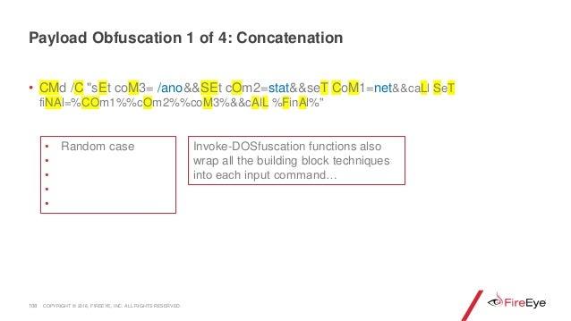 """• CMd /C """"sEt coM3= /ano&&SEt cOm2=stat&&seT CoM1=net&&caLl SeT fiNAl=%COm1%%cOm2%%coM3%&&cAlL %FinAl%"""" 108 Invoke-DOSfusc..."""