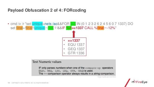 "164 • cmd /v /r ""set unique=nets /ao&&FOR %A IN (0 1 2 3 2 6 2 4 5 6 0 7 1337) DO set final=!final!!unique:~%A,1!&&IF %A==..."