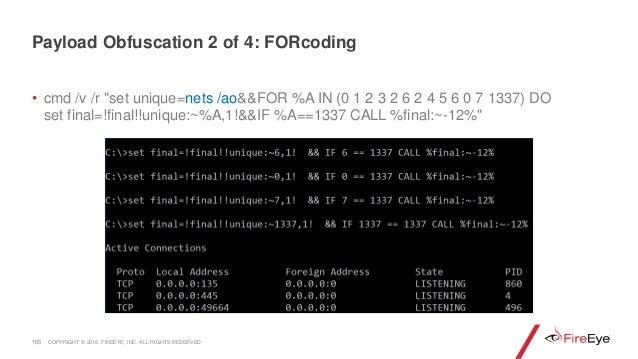 "165 • cmd /v /r ""set unique=nets /ao&&FOR %A IN (0 1 2 3 2 6 2 4 5 6 0 7 1337) DO set final=!final!!unique:~%A,1!&&IF %A==..."