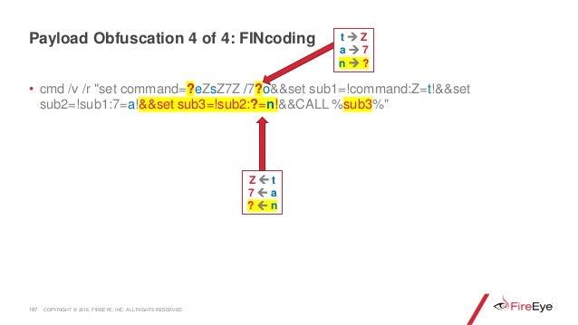 """• cmd /v /r """"set command=?eZsZ7Z /7?o&&set sub1=!command:Z=t!&&set sub2=!sub1:7=a!&&set sub3=!sub2:?=n!&&CALL %sub3%"""" 187 ..."""