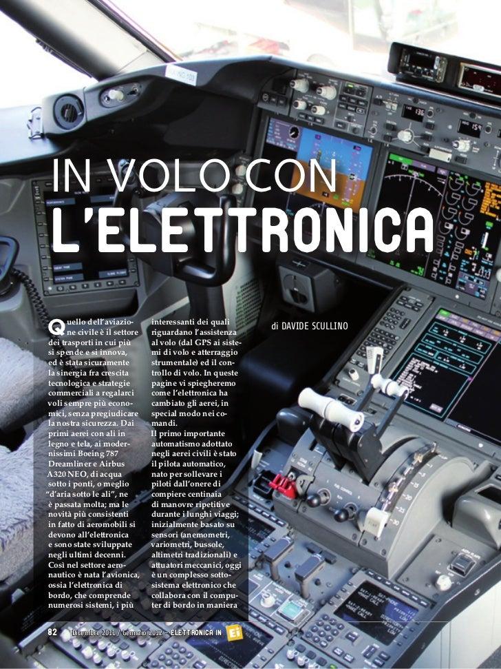 IN VOLO CON L'ELETTRONICAQ      uello dell'aviazio-       ne civile è il settore dei trasporti in cui più                 ...
