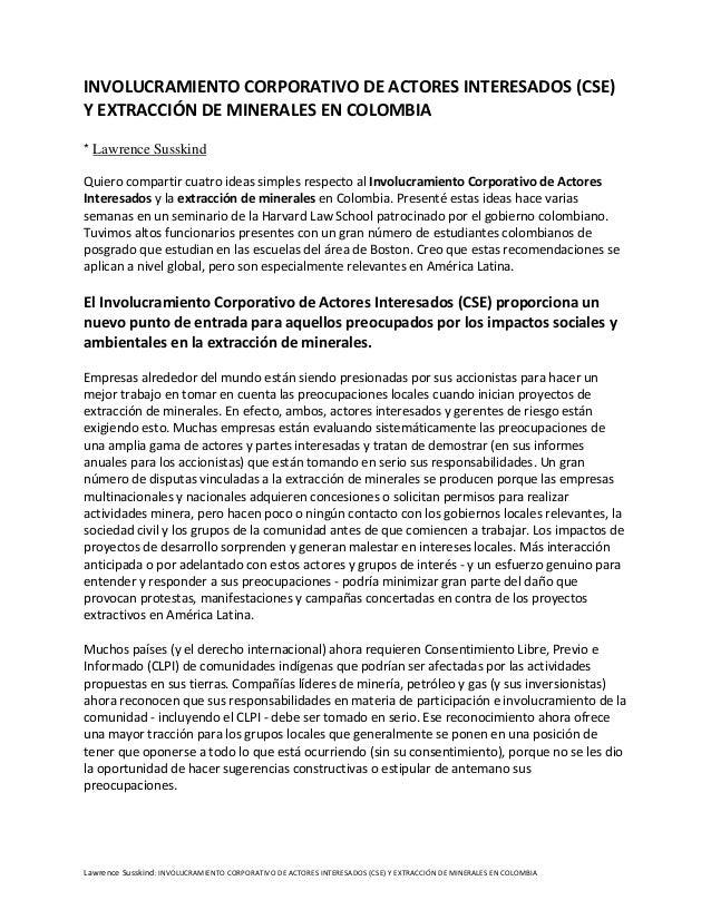 INVOLUCRAMIENTO CORPORATIVO DE ACTORES INTERESADOS (CSE)Y EXTRACCIÓN DE MINERALES EN COLOMBIA* Lawrence SusskindQuiero com...