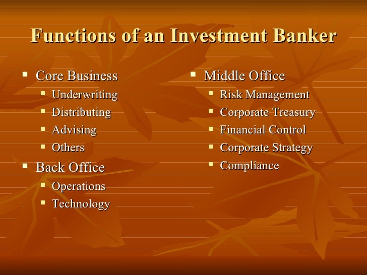 Investment banking - Bank middle office functions ...