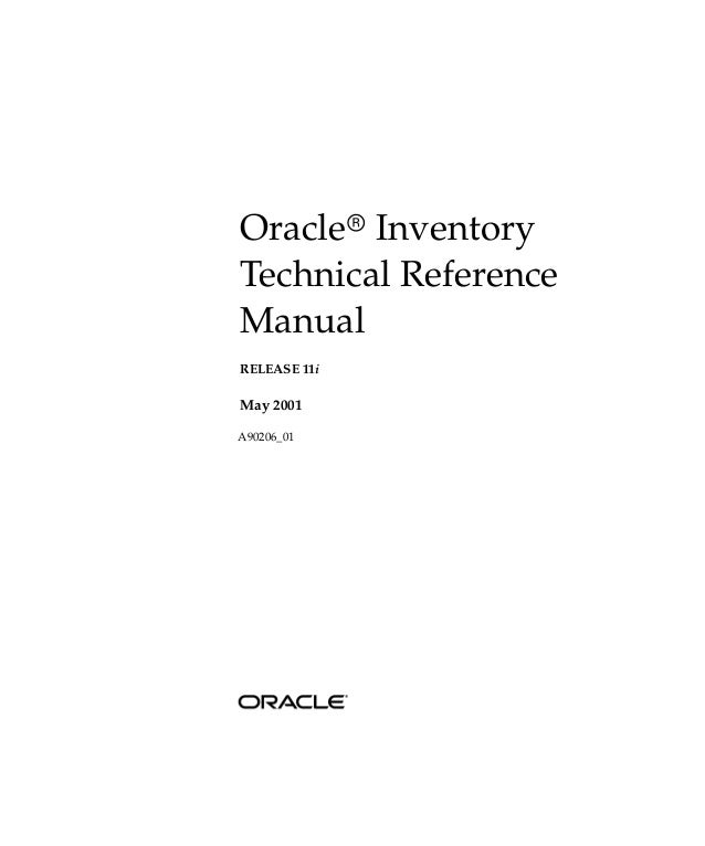 Oracler InventoryTechnical ReferenceManualRELEASE 11iMay 2001A90206_01