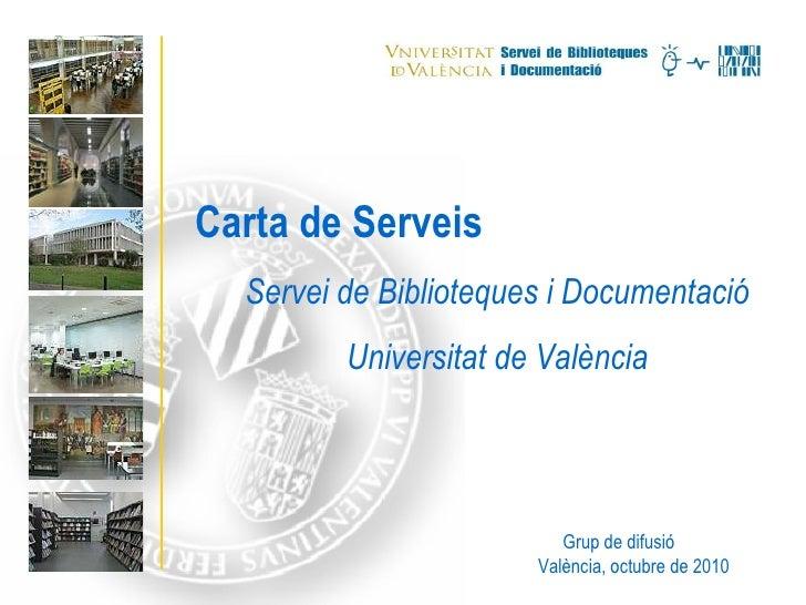 Carta de Serveis. Presentació per investigadors