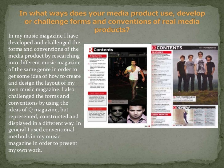 In what ways does your media product use, develop or challenge forms and conventions of real media products?<br />In my mu...