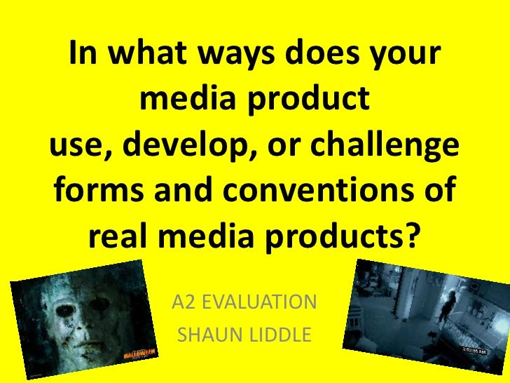 In what ways does your      media productuse, develop, or challengeforms and conventions of  real media products?       A2...