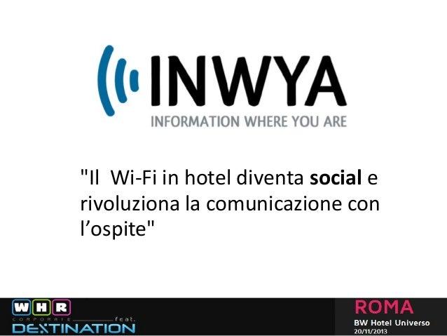 """""""Il Wi-Fi in hotel diventa social e rivoluziona la comunicazione con l'ospite"""""""
