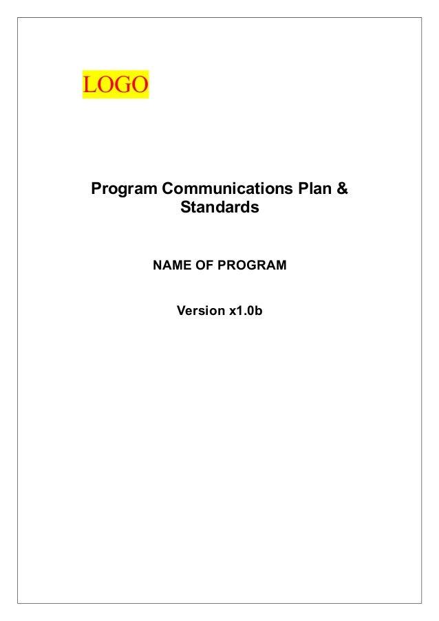 LOGO Program Communications Plan & Standards NAME OF PROGRAM Version x1.0b