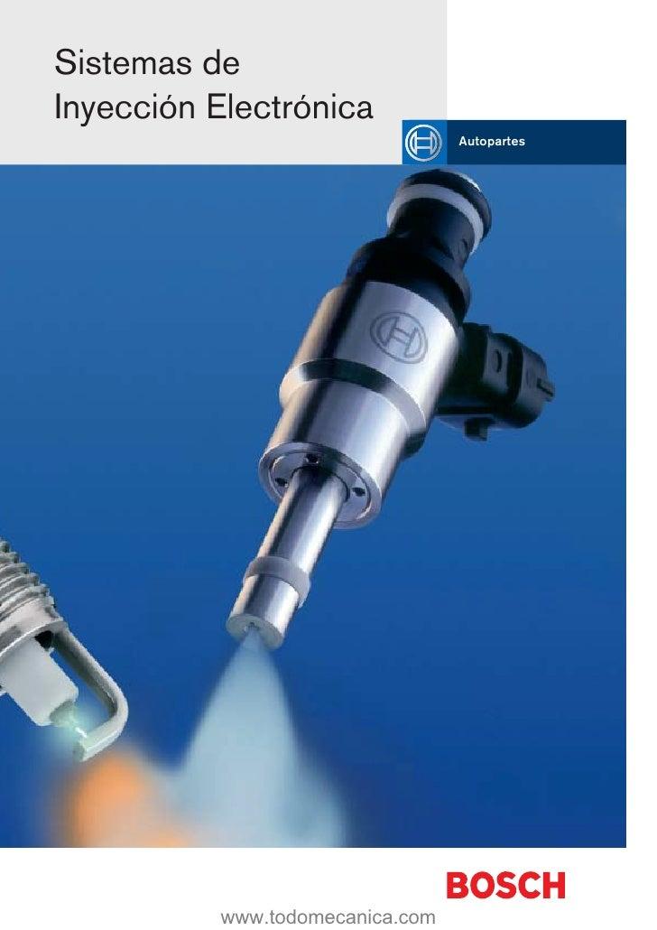 Sistemas de Inyección Electrónica                                  Autopartes               www.todomecanica.com