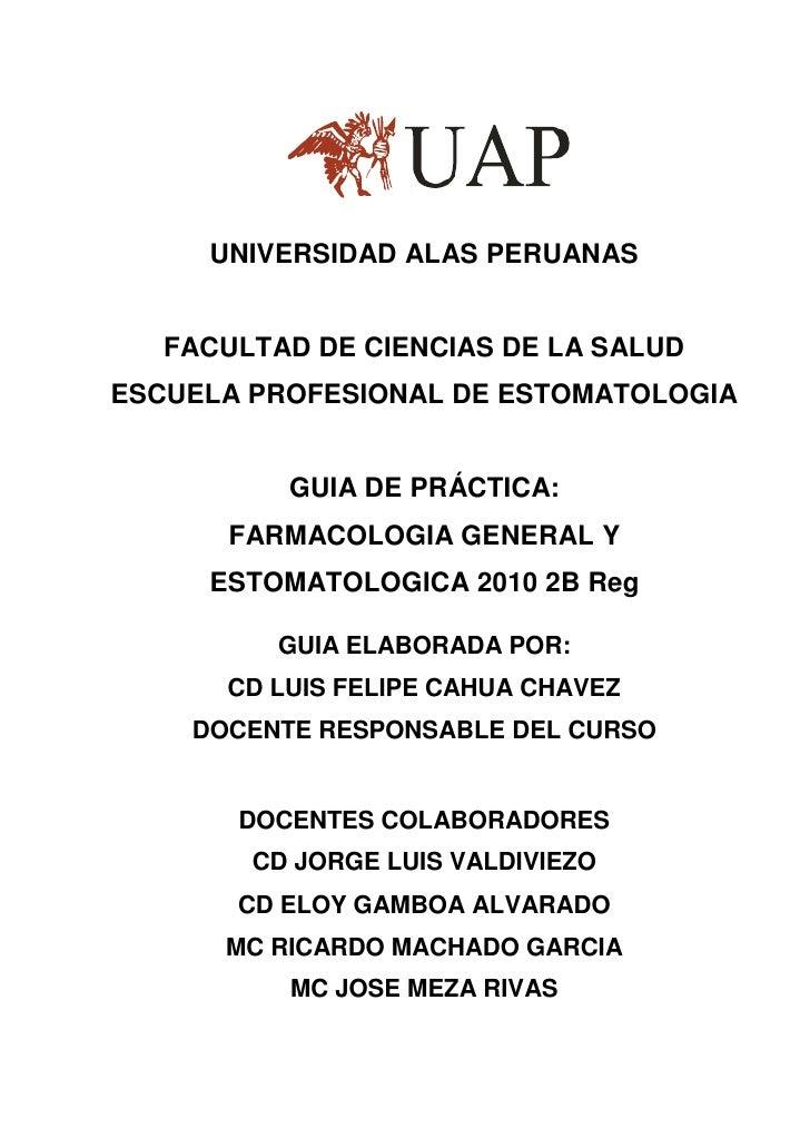 UNIVERSIDAD ALAS PERUANAS   FACULTAD DE CIENCIAS DE LA SALUDESCUELA PROFESIONAL DE ESTOMATOLOGIA          GUIA DE PRÁCTICA...