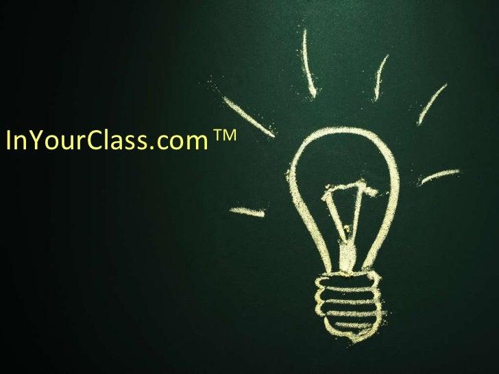 InYourClass.com   TM
