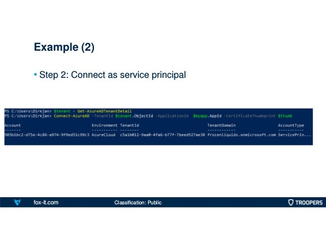 fox-it.com • Step 2: Connect as service principal Example (2) Classification: Public
