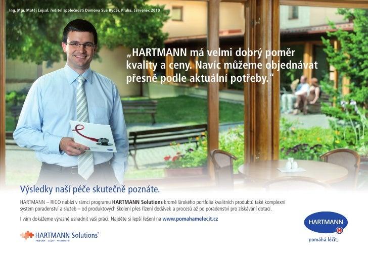 Ing. Mgr. Matěj Lejsal, ředitel společnosti Domova Sue Ryder, Praha, červenec 2010                                        ...