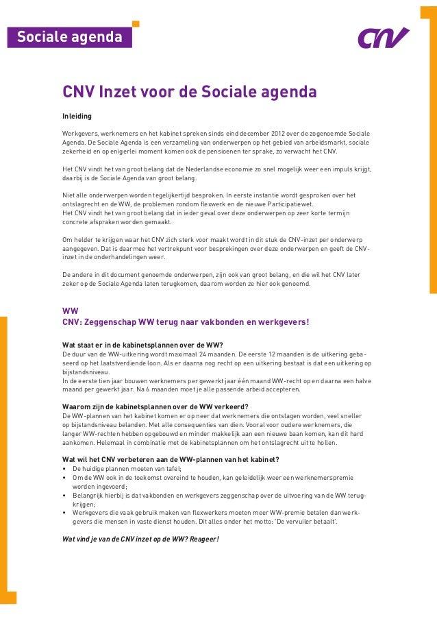 Sociale agenda      CNV Inzet voor de Sociale agenda      Inleiding      Werkgevers, werknemers en het kabinet spreken sin...