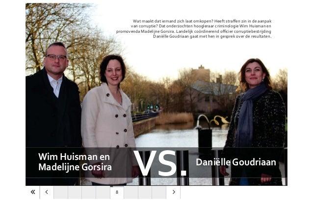 Wim Huisman en MadelijneGorsira DaniëlleGoudriaan van corruptie? Dat onderzochten hoogleraar criminologieWim Huisman en Da...