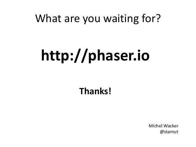 Making HTML5 Games with Phaser