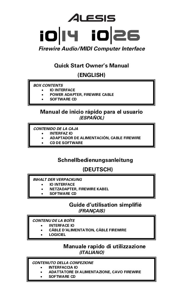 Firewire Audio/MIDI Computer Interface         Quick Start Owner's Manual                    (ENGLISH)BOX CONTENTS   •   I...