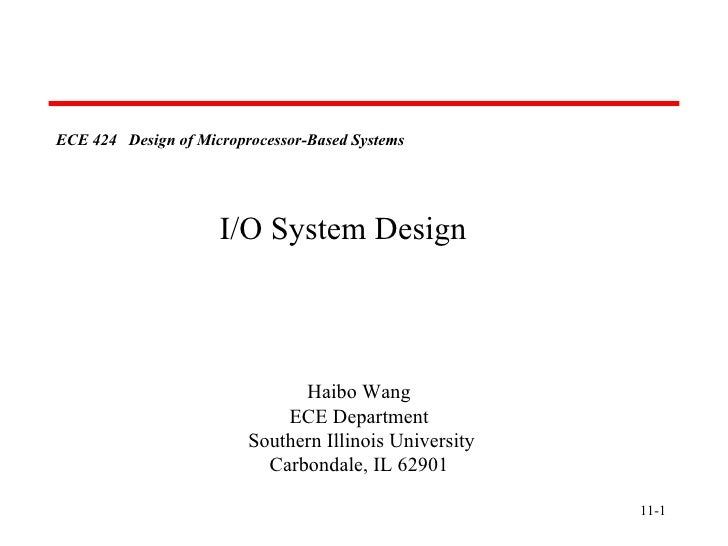 11- ECE 424  Design of Microprocessor-Based Systems   Haibo Wang ECE Department Southern Illinois University Carbondale, I...