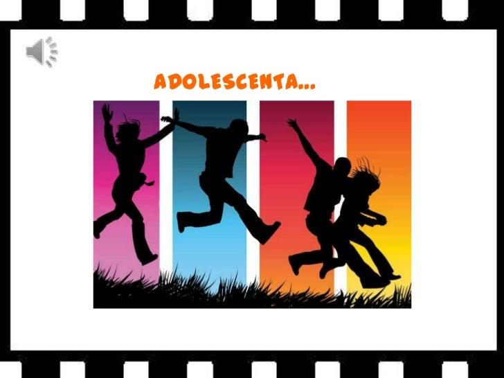 ADOLESCENTA…<br />
