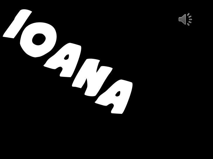 IOANA<br />