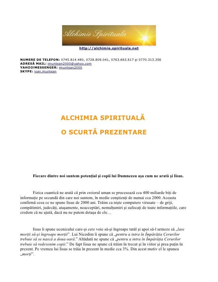 Ioan muntean - Alchimia spirituala - O scurta prezentare