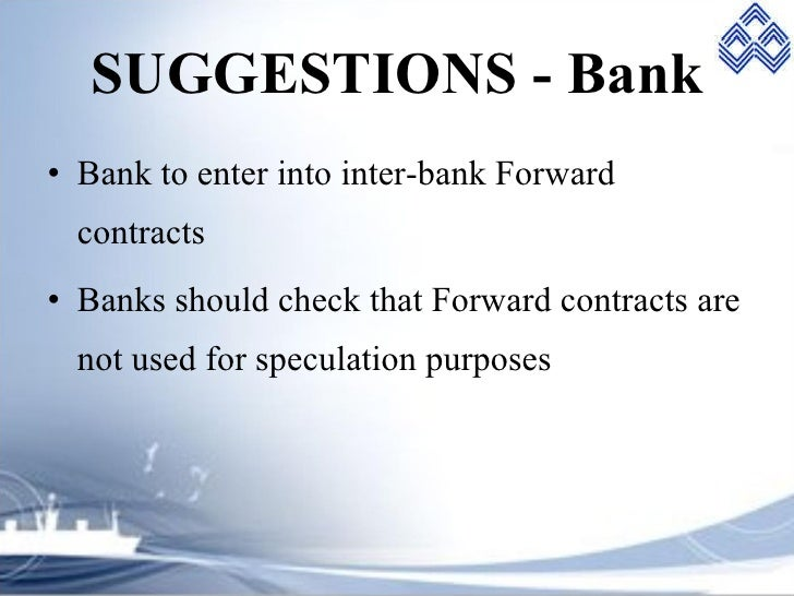 Forex management in banks