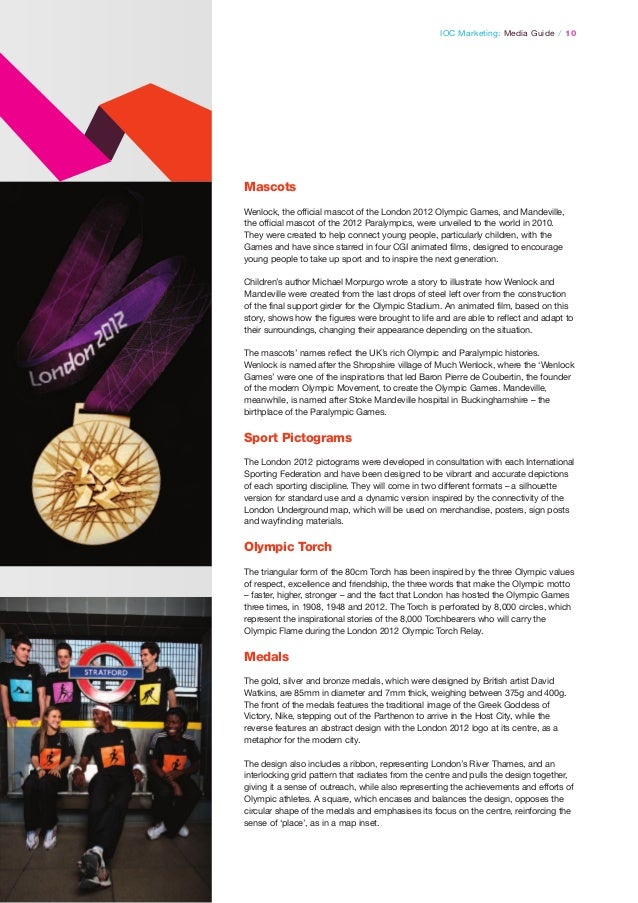 IOC Marketing: Media Guide / 10  Mascots Wenlock, the official mascot of the London 2012 Olympic Games, and Mandeville, th...